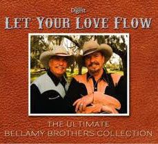 Let Your Love Flow, The Ultimate Bellamy Brothers Collection.647