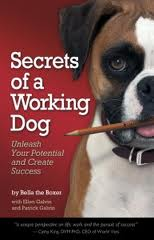 Secrets of a Working Dog