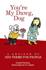 You're My Dawg, Dog book cover