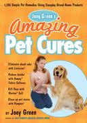 Joey Green's Amazing Pet Cures book cover